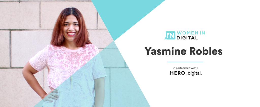 Yasmine Robles - Digital Heroines partnership of Women in Digital and Hero Digital