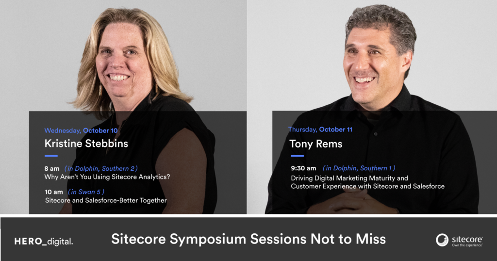 Hero Digital Sitecore Symposium sessions from Kristine Stebbins and Tony Rems
