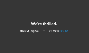 "Text reads ""We're thrilled"" with Hero Digital and Clock Four corporate logos"